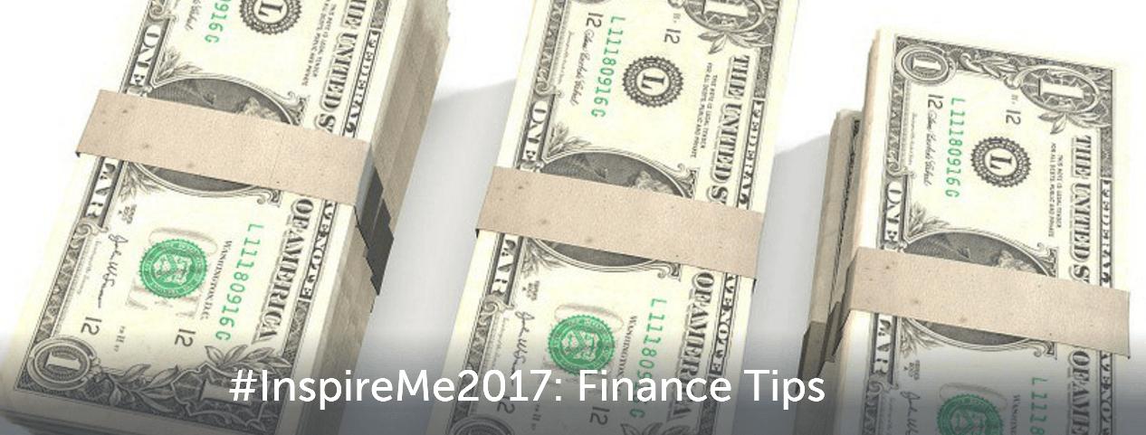 #InspireMe2017 Finance Tips
