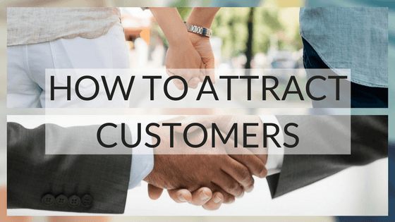 WILL YOU BE MY VALENTINE? HOW TO ATTRACT CUSTOMERS