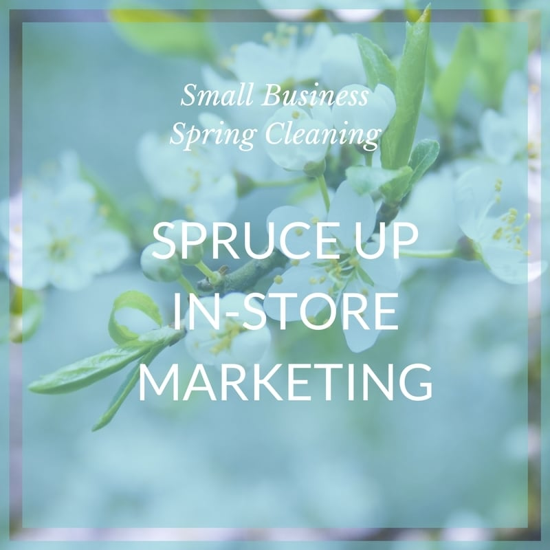 Small biz spring clean in-store marketing