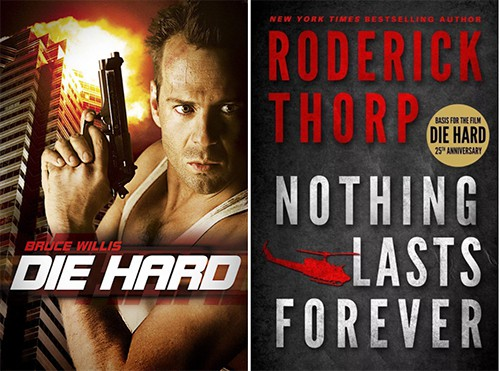 Die Hard-Nothing Lasts Forever adaptation