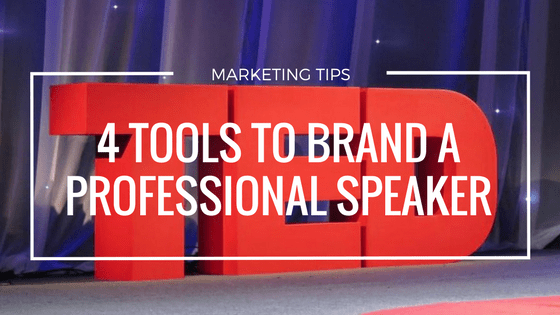 4 Tools to Brand Professional Speakers