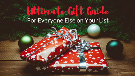 Ultimate Gift Guide for Everyone Else on Your List