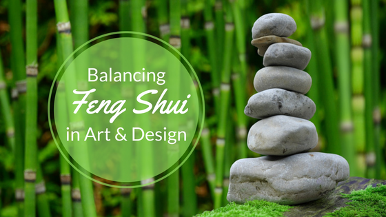 Balancing Feng Shui in Art & Design