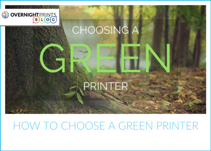 How to Choose a Green Printer - World Water Day 2018 - Overnight Prints
