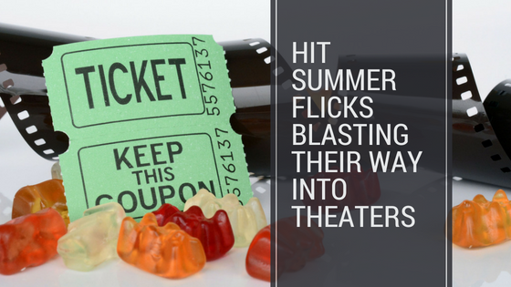 Hit Summer flicks blasting their way into theaters - blog article - overnightprints