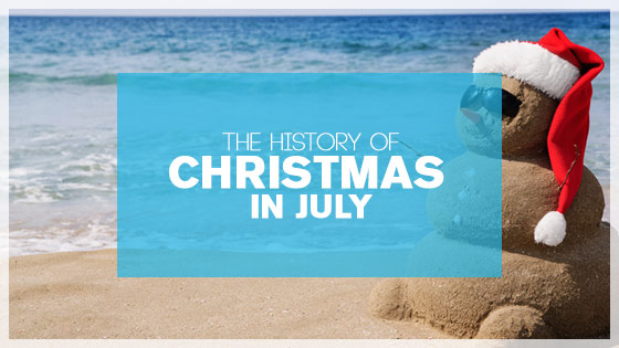 history of christmas in july article