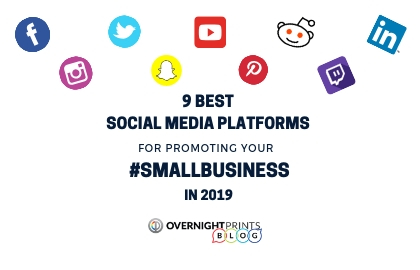 9 Best Social Media Platforms for Promoting Your Small Business in 2019